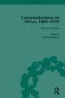 Communications in Africa, 1880-1939 (set) - eBook