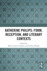 Katherine Philips: Form, Reception, and Literary Contexts - eBook