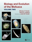 Biology and Evolution of the Mollusca, Volume 2 - eBook