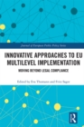 Innovative Approaches to EU Multilevel Implementation : Moving beyond legal compliance - eBook