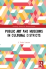 Public Art and Museums in Cultural Districts - eBook