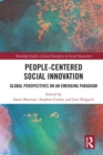People-Centered Social Innovation : Global Perspectives on an Emerging Paradigm - eBook