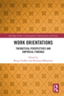 Work Orientations : Theoretical Perspectives and Empirical Findings - eBook