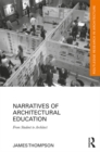 Narratives of Architectural Education : From Student to Architect - eBook