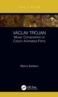 Vaclav Trojan : Music Composition in Czech Animated Films - eBook