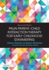 Palin Parent-Child Interaction Therapy for Early Childhood Stammering - eBook