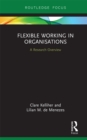 Flexible Working in Organisations : A Research Overview - eBook