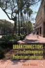 Urban Connections in the Contemporary Pedestrian Landscape - eBook