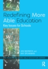 Redefining More Able Education : Key Issues for Schools - eBook