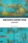 Nineteenth Century Spain : A New History - eBook