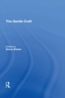 The Gentle Craft : By Thomas Deloney - eBook