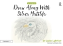Draw Along With Silver Matilda : Get to Know Me: Depression - eBook