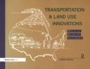 Transportation & Land Use Innovations : When you can't pave your way out of congestion - eBook