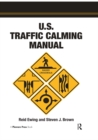 U.S. Traffic Calming Manual - eBook