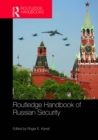 Routledge Handbook of Russian Security - eBook