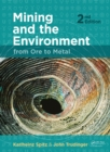 Mining and the Environment : From Ore to Metal - eBook