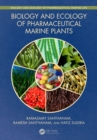 Biology and Ecology of Pharmaceutical Marine Plants - eBook