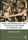Race, Anthropology, and Politics in the Work of Wifredo Lam - eBook