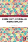Human Rights, Religion and International Law - eBook