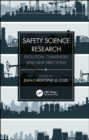 Safety Science Research : Evolution, Challenges and New Directions - eBook