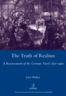 The Truth of Realism : A Reassessment of the German Novel 1830-1900 - eBook