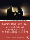 Tackling Sexual Violence at Universities : An International Perspective - eBook