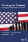 Gaming the System : Nine Games to Teach American Government through Active Learning - eBook