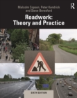 Roadwork : Theory and Practice - eBook
