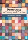 Democracy in Theory and Practice - eBook