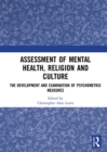 Assessment of Mental Health, Religion and Culture : The Development and Examination of Psychometric Measures - eBook