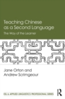Teaching Chinese as a Second Language : The Way of the Learner - eBook