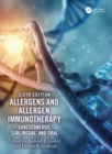 Allergens and Allergen Immunotherapy : Subcutaneous, Sublingual, and Oral - eBook