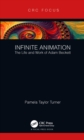 Infinite Animation : The Life and Work of Adam Beckett - eBook