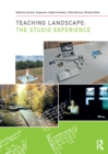 Teaching Landscape : The Studio Experience - eBook