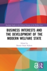 Business Interests and the Development of the Modern Welfare State - eBook