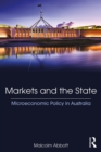 Markets and the State : Microeconomic Policy in Australia - eBook