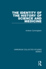 The Identity of the History of Science and Medicine - eBook