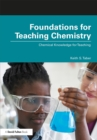 Foundations for Teaching Chemistry : Chemical Knowledge for Teaching - eBook