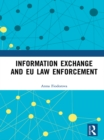 Information Exchange and EU Law Enforcement - eBook