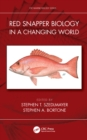 Red Snapper Biology in a Changing World - eBook