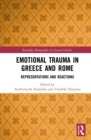 Emotional Trauma in Greece and Rome : Representations and Reactions - eBook