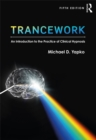 Trancework : An Introduction to the Practice of Clinical Hypnosis - eBook