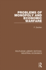 Problems of Monopoly and Economic Warfare - eBook
