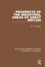 Prospects of the Industrial Areas of Great Britain - eBook