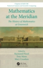 Mathematics at the Meridian : The History of Mathematics at Greenwich - eBook
