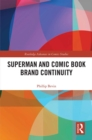 Superman and Comic Book Brand Continuity - eBook