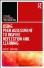 Using Peer Assessment to Inspire Reflection and Learning - eBook