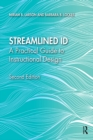 Streamlined ID : A Practical Guide to Instructional Design - eBook