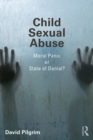 Child Sexual Abuse : Moral Panic or State of Denial? - eBook