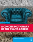 A Concise Dictionary of the Avant-Gardes - eBook